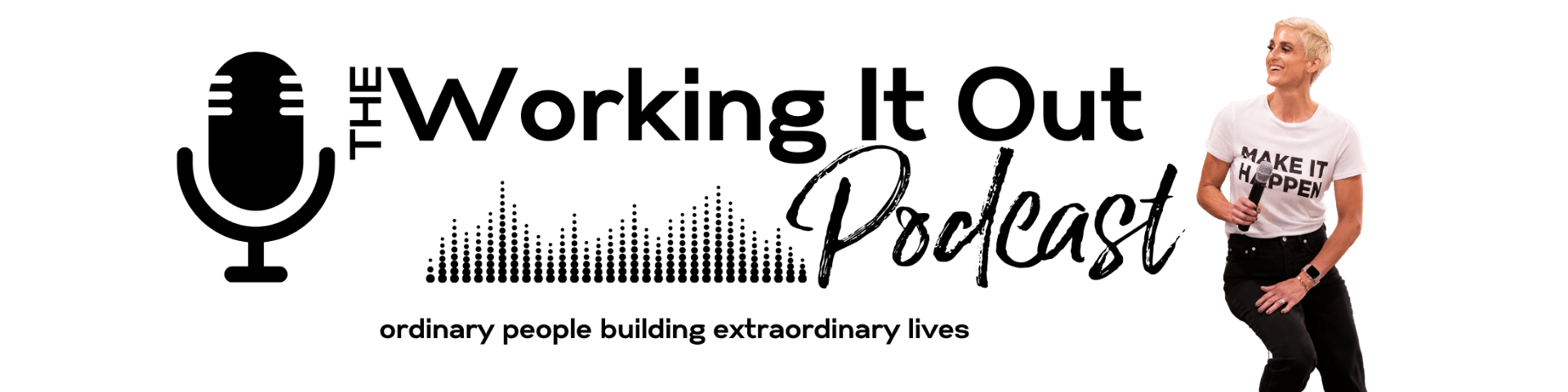 The Working it Out Podcast