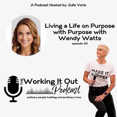 Living a life on purpose